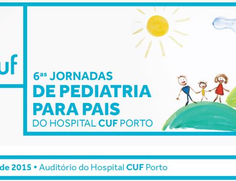 6ªas Jornadas de Pediatria para Pais HCUF Porto
